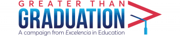 Greater Than Graduation - A Campaign from Excelencia in Education
