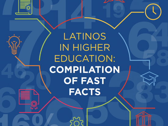 Cover-cropped-Latinos in Higher Education-Compilation of Fast Facts