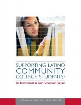 Supporting Latino Community College Students: An Investment in Our Economic Future