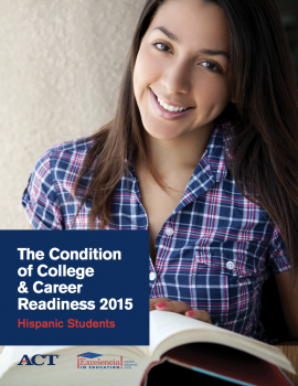 Condition of College & Career Readiness 2015 - Hispanic Students