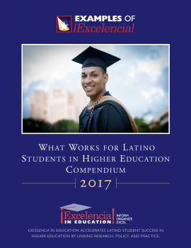 2017 What Works for Latino Students in Higher Education