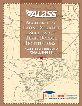 ALASS: Accelerating Latino Student Success at Texas Border Institutions: Possibilities and Challenges