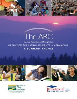ARC (Access, Retention, and Completion) of Success for Latino Students in Appalachia: A Summary Profile