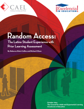 Random Access: The Latino Student Experience with Prior Learning Assessment