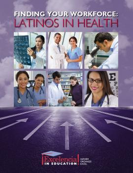 Finding Your Workforce: Latinos in Health