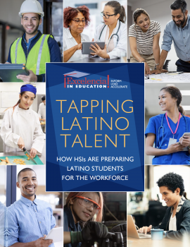 COVER-Tapping Latino Talent - How HSIs Are Preparing Latino Students for the Workforce