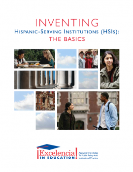 Inventing Hispanic-Serving Institutions: The Basics