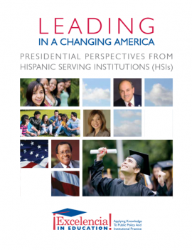Leading in a Changing America: Presidential Perspectives from Hispanic-Serving Institutions