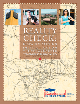 Reality Check: Hispanic-Serving Institutions (HSIs) on the Texas Border Strategizing Financial Aid