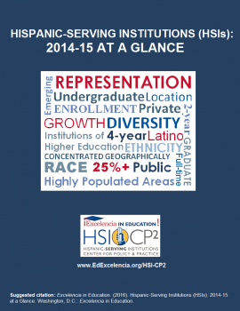 Hispanic-Serving Institutions (HSIs) 2014-15 at a Glance