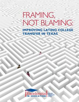 Framing, Not Blaming: Improving Latino College Transfer in Texas