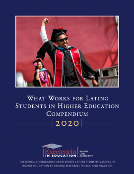 2020 What Works for Latino Student Success in Higher Education